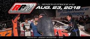 Race Pro Weekly TV: Season 6 Episode #18 – August 23, 2018