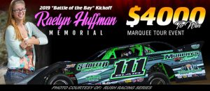 Raelyn Huffman Memorial At DIS To Kickoff RUSH LM Tour Battle Of The Bay Speedweek In '19
